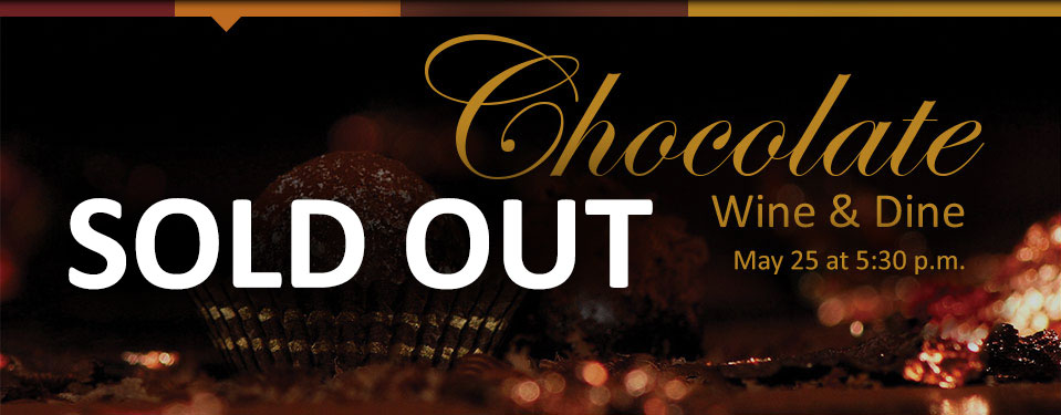 SOLD OUT - Chocolate Wine & Dine