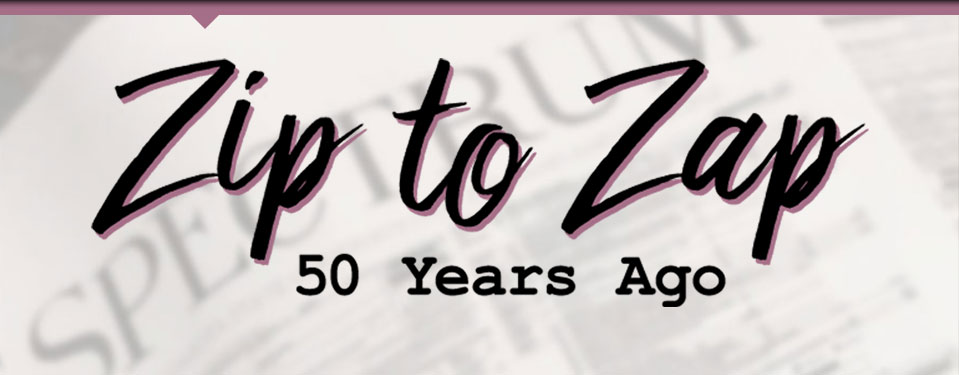 Zip to Zap: 50 Years Ago logo with old newspaper in background
